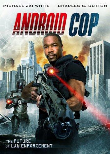 Смотреть Андроид-полицейский онлайн в HD качестве 720p