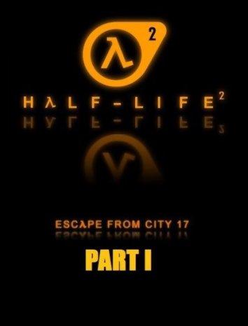 Смотреть Халф-Лайф: Побег из Сити 17 - Часть 1 онлайн в HD качестве 720p