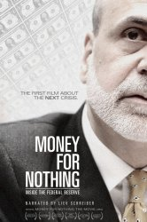 Смотреть Money for Nothing: Inside the Federal Reserve онлайн в HD качестве