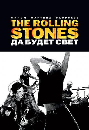 Смотреть The Rolling Stones: Да будет свет онлайн в HD качестве 720p