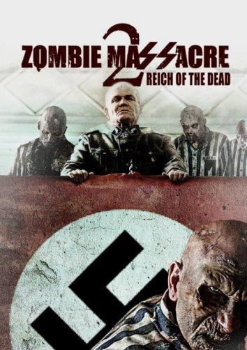 Смотреть Резня зомби 2: Рейх мёртвых онлайн в HD качестве 720p