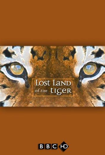 Смотреть BBC: В поисках последнего тигра онлайн в HD качестве 720p