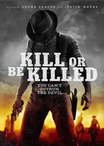Смотреть Убей или умри онлайн в HD качестве 720p