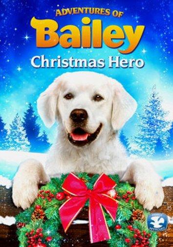 Смотреть Приключения Бэйли: Рождественский герой онлайн в HD качестве 720p
