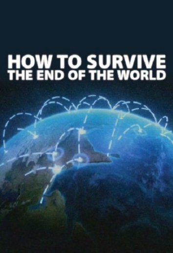 Смотреть Как пережить конец света / Эвакуация Земли онлайн в HD качестве 720p
